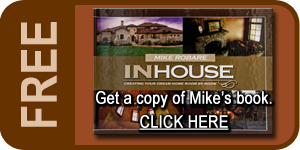 Get a free book by Mike Robare about building custom homes. Great insight into custom home building