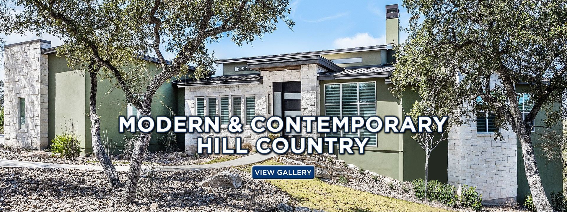 Modern & Contemporary Hill Country